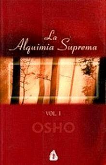 ALQUIMIA SUPREMA, LA / VOL II / 2 ED.