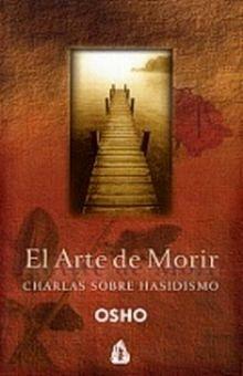 ARTE DE MORIR, EL. CHARLAS SOBRE HASIDISMO