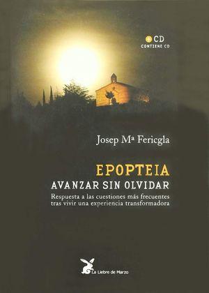 EPOPTEIA AVANZAR SIN OLVIDAR (INCLUYE CD)
