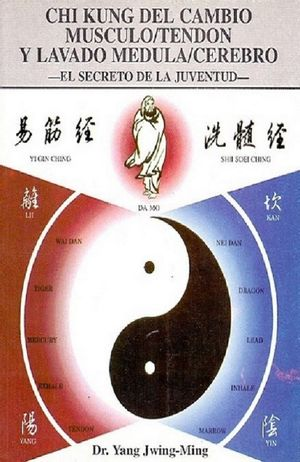 Chi Kung del cambio musculo/tendon y lavado medula/cerebro