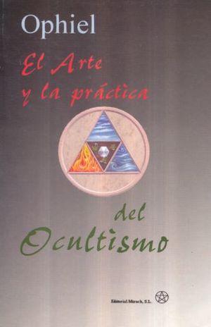 ARTE Y LA PRACTICA DEL OCULTISMO, EL