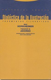 Dialéctica de la ilustración: fragmentos filosóficos / 8 ed.