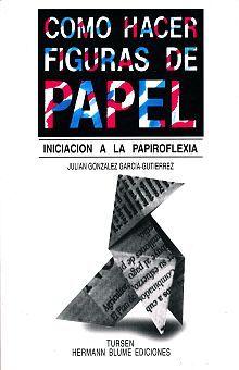 COMO HACER FIGURAS DE PAPEL