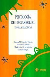 PSICOLOGIA DEL DESARROLLO. TEORIA Y PRACTICAS