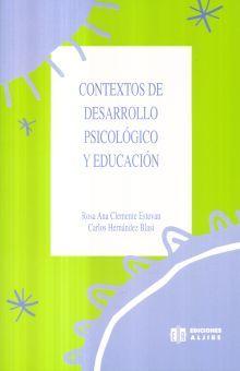 CONTEXTOS DE DESARROLLO PSICOLOGICO Y EDUCACION
