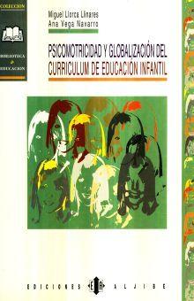 PSICOMOTRICIDAD Y GLOBALIZACION DEL CURRICULUM DE EDUCACION INFANTIL