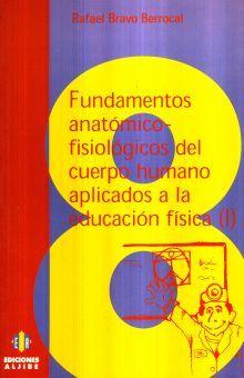 FUNDAMENTOS ANATOMICO-FISIOLOGICOS DEL CUERPO HUMANO 1