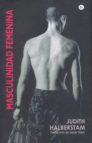 MASCULINIDAD FEMENINA