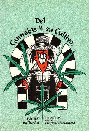 Del cannabis y su cultivo