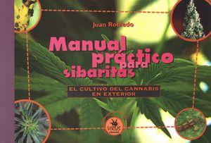 Manual práctico para sibaritas. El cultivo del cannabis en exterior / 4 ed.