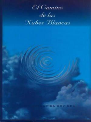 CAMINO DE LAS NUBES BLANCAS, EL