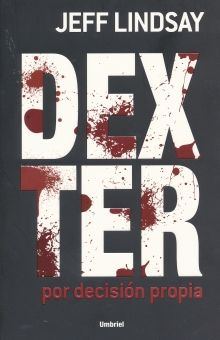 DEXTER. POR DECISION PROPIA