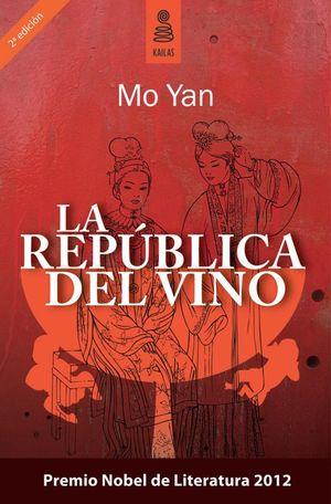 REPUBLICA DEL VINO, LA / 2 ED.