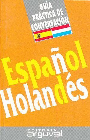 GUIA PRACTICA DE CONVERSACION ESPAÑOL HOLANDES