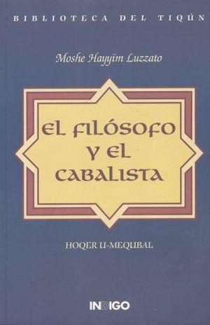 FILOSOFO Y EL CABALISTA, EL