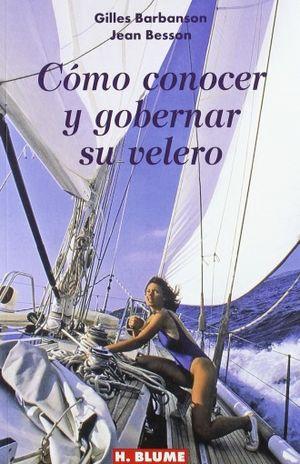 COMO CONOCER Y GOBERNAR SU VELERO