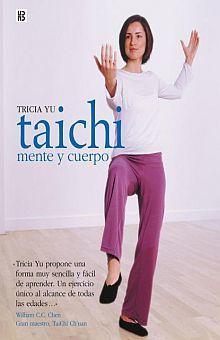 TAI CHI. MENTE Y CUERPO / PD.