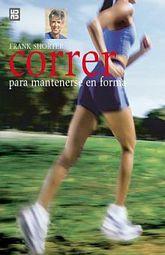 CORRER PARA MANTENERSE EN FORMA / PD.