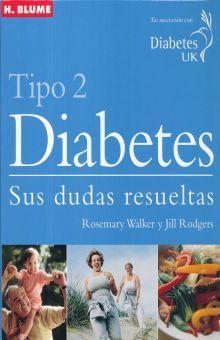 DIABETES TIPO 2 SUS DUDAS RESUELTAS