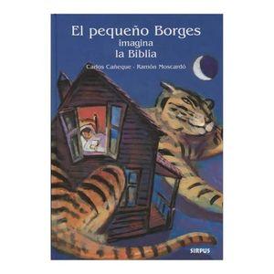 PEQUEÑO BORGES IMAGINA LA BIBLIA, EL / PD.