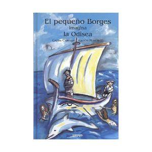 PEQUEÑO BORGES IMAGINA LA ODISEA, EL / PD.