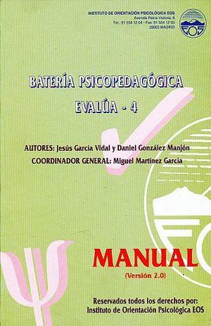 BATERIA PSICOPEDAGOGICA EVALUA - 4 SEGUNDO CURSO DEL SEGUNDO CICLO DE EDUCACION PRIMARIA. VERSION 2.0