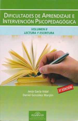 DIFICULTADES DE APRENDIZAJE E INTERVENCION PSICOPEDAGOGICA / VOL. II / 3 ED.