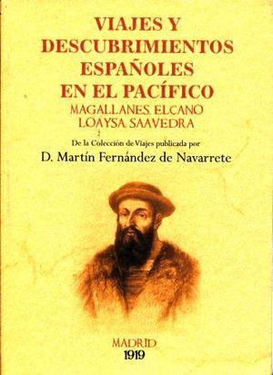 VIAJES Y DESCUBRIMIENTOS ESPAÑOLES EN EL PACIFICO (FACSIMILAR)
