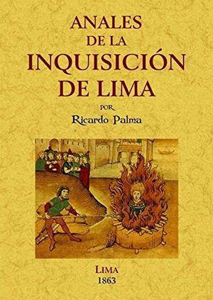 Anales de la Inquisición de Lima: estudio histórico