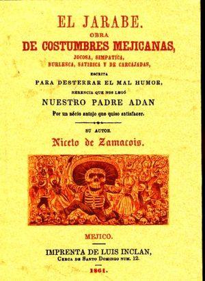 JARABE, EL. OBRAS DE COSTUMBRES MEJICANAS (FACSIMILAR)