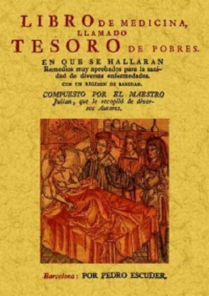 LIBRO DE MEDICINA LLAMADO TESORO DE POBRES