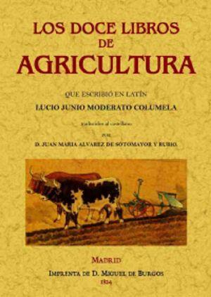 DOCE LIBROS DE AGRICULTURA (FACSIMILAR)