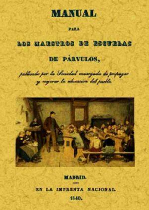 MANUAL PARA LOS MAESTROS DE ESCUELAS DE PARVULOS (FACSIMILAR)