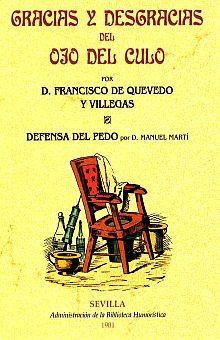 GRACIAS Y DESGRACIAS DEL OJO DEL CULO. EDICION FACSIMILAR