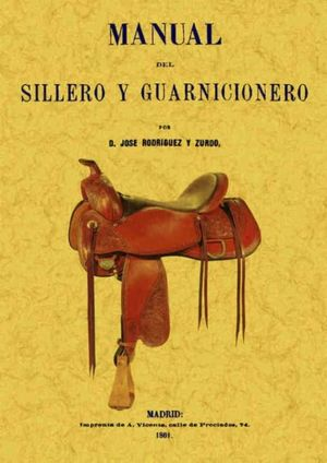 Manual del sillero y guarnicionero
