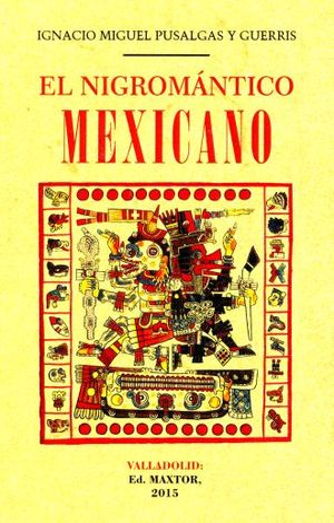 NIGROMANTICO MEXICANO, EL (FACSIMILAR)