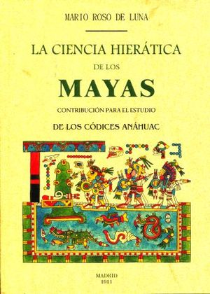 CIENCIA HIERATICA DE LOS MAYAS, LA (FACSIMILAR)