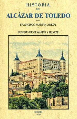 HISTORIA DEL ALCAZAR DE TOLEDO (FACSIMILAR)
