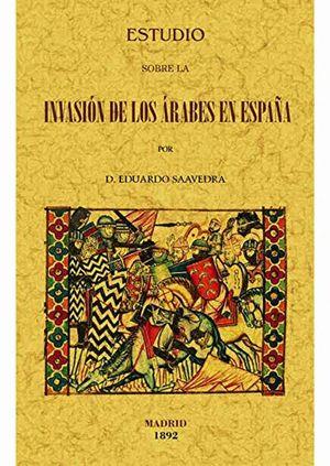ESTUDIO SOBRE LA INVASION DE LOS ARABES EN ESPAÑA (FACSIMILAR)