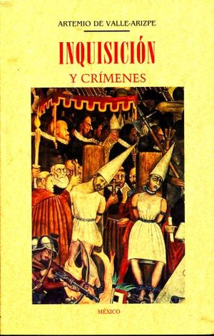 INQUISICION Y CRIMENES (FACSIMILAR)