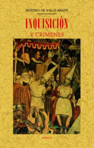 INQUISICION Y CRIMENES (FACSIMILAR)