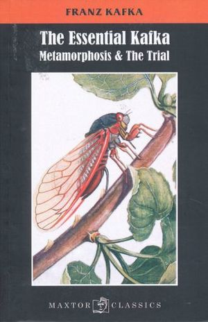 ESSENTIAL KAFKA, THE. METAMORPHOSIS & THE TRIAL