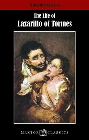 The life of Lazarillo of Tormes