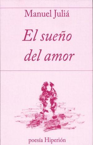 SUEÑO DEL AMOR, EL / TRILOGIA EL SUEÑO DE LA MUERTE 2