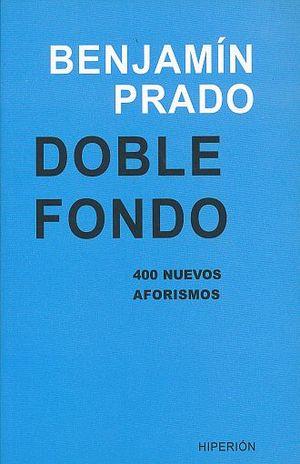 DOBLE FONDO. 400 NUEVOS AFORISMOS