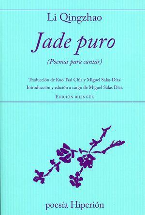 Jade puro (Poemas para cantar)