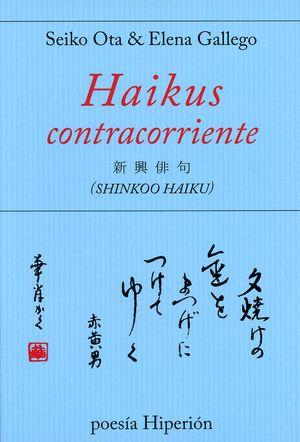Haikus contracorriente (Shinkoo Haiku)