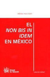 NON BIS IN IDEM EN MEXICO, EL