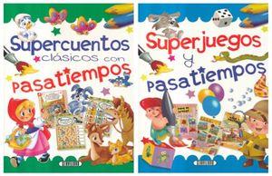 COL. SUPER CUENTOS Y PASATIEMPOS (DOS TITULOS) (VENTA INDIVIDUAL)