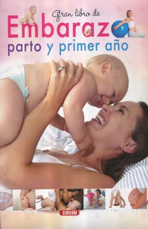GRAN LIBRO DE EMBARAZO PARTO Y PRIMER AÑO / PD,